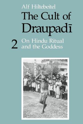 The Cult of Draupadi, Volume 2: On Hindu Ritual and the Goddess PDF
