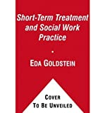 img - for [ Short-Term Treatment and Social Work Practice: An Integrative Perspective[ SHORT-TERM TREATMENT AND SOCIAL WORK PRACTICE: AN INTEGRATIVE PERSPECTIVE ] By Goldstein, Eda G. ( Author )May-01-2010 Paperback book / textbook / text book
