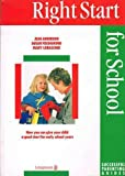Right Start for School (Successful parenting guides) (0582044332) by Anderson, Jean