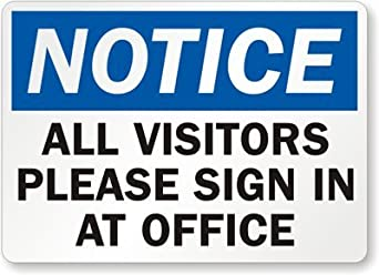 Visitors please sign in at office 10 quot x 7 quot industrial warning signs