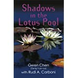 SHADOWS IN THE LOTUS POOL