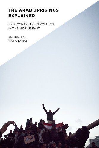 Arab Uprisings Explained: New Contentious Politics in the Middle East (Columbia Studies in Middle East Politics)