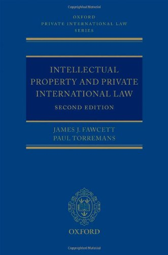 Intellectual Property and Private International Law (Oxford Private International Law Series)