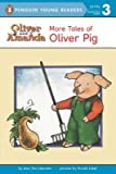 img - for More Tales of Oliver Pig( Level 2)[MORE TALES OF OLIVER PIG][Paperback] book / textbook / text book
