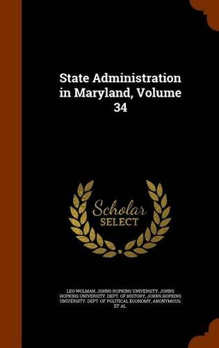 State Administration in Maryland, Volume 34