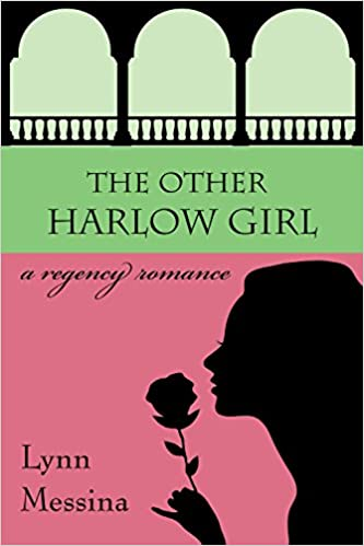 Free – The Other Harlow Girl: A Regency Romance