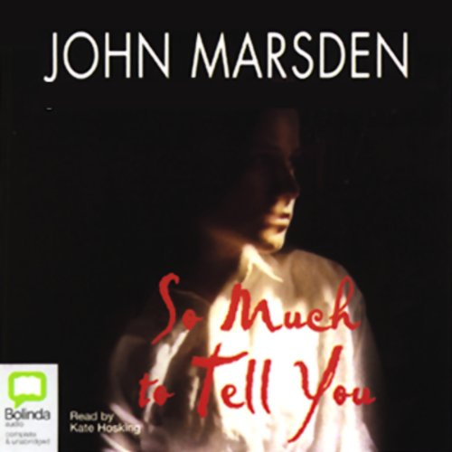 So much to tell you john marsden essay