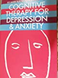 img - for Cognitive Therapy for Depression and Anxiety: A Practitioners Guide book / textbook / text book