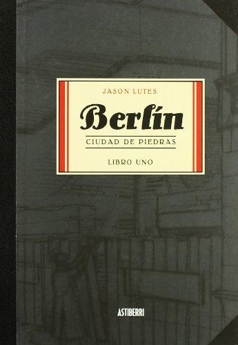 BERLIN CIUDAD DE PIEDRAS