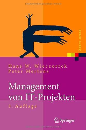 Management von IT-Projekten: Von der Planung zur Realisierung