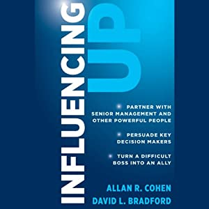 Influencing Up | [Allan R Cohen, David L. Bradford]