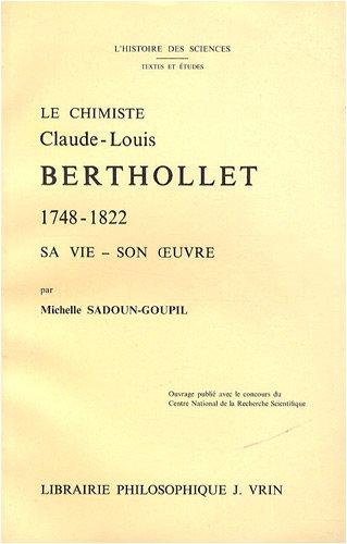 Le chimiste Claude-Louis Berthollet (1748-1822) : Sa vie, son œuvre