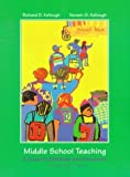 img - for Middle School Teaching: A Guide to Methods and Resources (3rd Edition) by Richard D. Kellough (1998-08-14) book / textbook / text book