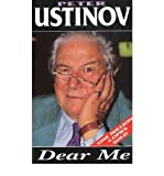 Peter Ustinov [(Dear Me)] [Author: Peter Ustinov] published on (January, 2001)