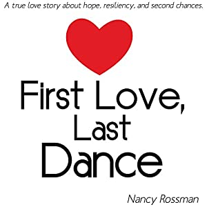 First Love, Last Dance Audiobook
