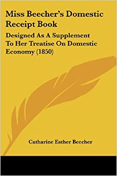 A Treatise on Domestic Economy