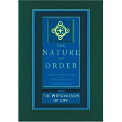 The Phenomenon of Life: Nature of Order,  Book 1: An Essay on the Art of Building and the Nature of the Universe (The Nature of Order) (Bk. 1)