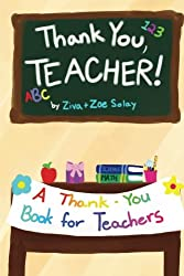 Thank You, Teacher!: A Thank You Gift Book for Teachers from CreateSpace Independent Publishing Platform