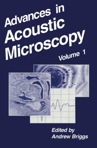 Advances In Acoustic Microscopy (Volume 1)