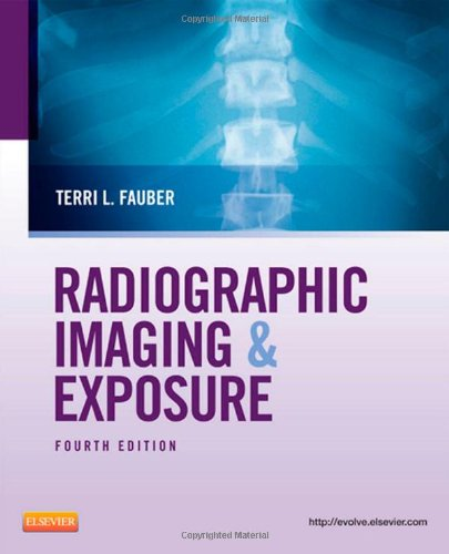 Radiographic Imaging and Exposure, 4e (Fauber,...