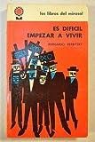 img - for Es dif cil empezar a vivir book / textbook / text book