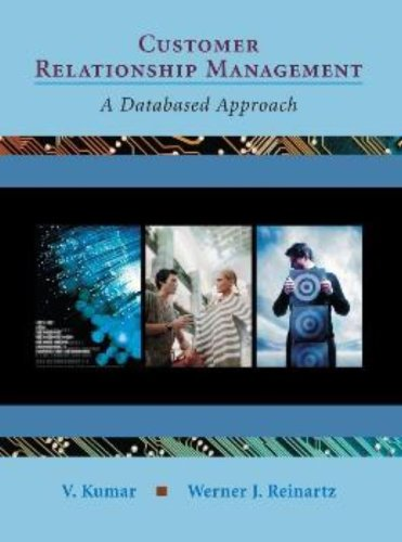 Customer Relationship Management: A Databased Approach