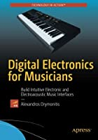 Digital Electronics for Musicians Front Cover