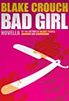 BAD GIRL (Lucy's Prequel to Serial)