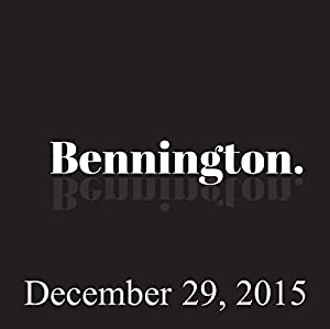 Bennington Archive, December 29, 2015 Radio/TV Program