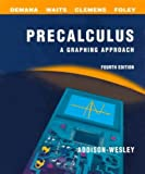 img - for By Franklin D. Demana - Precalculus: A Graphing Approach School Edition: 4th (fourth) Edition book / textbook / text book