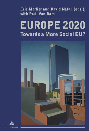 Europe 2020: Towards a More Social EU? (Travail & Société / Work & Society)