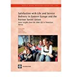 img - for [ SATISFACTION WITH LIFE AND SERVICE DELIVERY IN EASTERN EUROPE AND THE FORMER SOVIET UNION: SOME INSIGHTS FROM THE 2006 LIFE IN TRANSITION SURVEY (WORLD BANK WORKING PAPERS #162) ] BY Zaidi, Salman ( Author ) Feb - 2009 [ Paperback ] book / textbook / text book