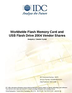 Worldwide Flash Memory Card and USB Flash Drive 2004 Vendor Shares Melanie Posey