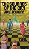 The Squares of the City (Ballantine SF, 01886) (0345018869) by John Brunner