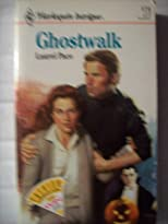 Ghostwalk (Harlequin Intrigue, No. 174)