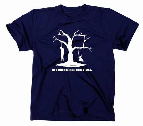 Life has always two sides T-Shirt