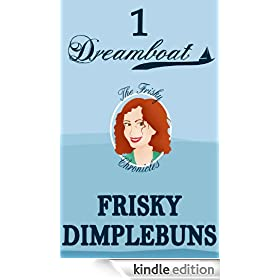 DREAMBOAT (The Frisky Chronicles Book 1)