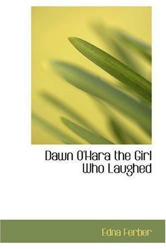 黎明 O ' 奥哈拉先生: 那个笑的女孩