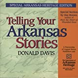 Telling Your Arkansas Stories (0874836808) by Donald Davis