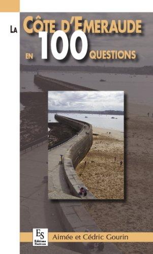 La Côte d Emeraude en 100 questions