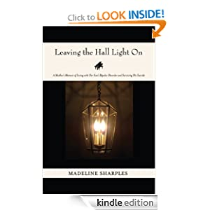 Free Kindle Book: Leaving the Hall Light On, by Madeline Sharples. Publisher: Dream of Things (August 19, 2012)