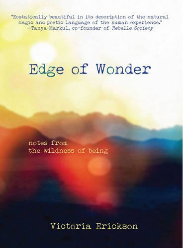 EDGE-OF-WONDER-Notes-From-The-Wildness-Of-Being