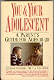 img - for You & Your Adolescent - A Parent's Guide for Ages 10 - 20 book / textbook / text book