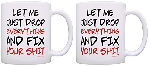 Funny Mugs Let Me Just Drop Everything Fix Your Expletive 2 Pack Gift Coffee Mugs Tea Cups White (Tech Tools Coffee Mug compare prices)
