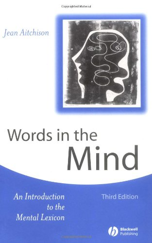 Words in the Mind: An Introduction to the Mental Lexicon, 2nd Edition