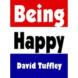 Being Happy ~ David Tuffley