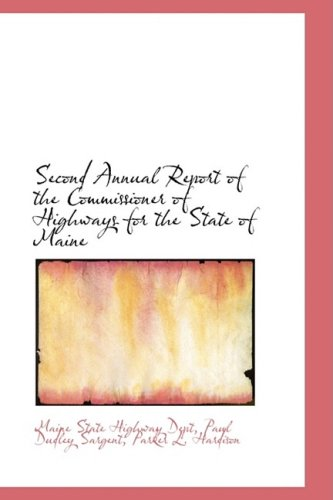 Second Annual Report of the Commissioner of Highways for the State of Maine