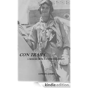 Con Trails - A Memoir From A Flying Dutchman