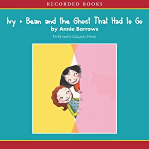 Ivy and Bean and the Ghost That Had to Go Audiobook