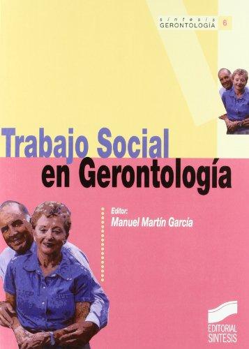 Trabajo social en gerontologia (Gerontologia Manuales)